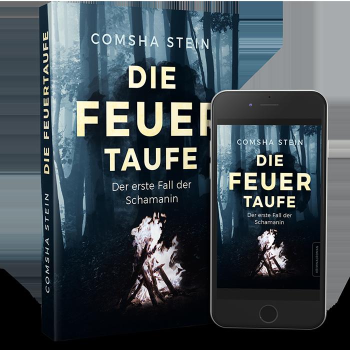Comsha Stein - Die Feuertaufe, Buchtitel